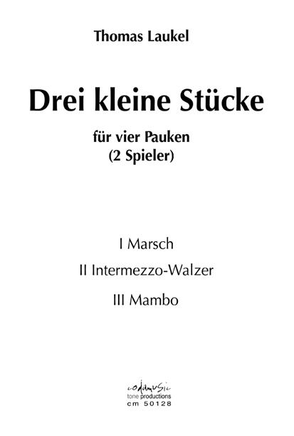 DREI KLEINE STUECKE